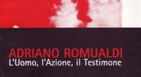 """Editore: Associazione Culturale Raido Anno: 2003 Pagine: 64 Prezzo: € 5.00 Atti del convegno """"L'Uomo, l'Azione, il Testimone Convegno sulla figura e l'opera di Adriano […]"""