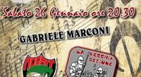 Sabato 26 gennaio 2013,20.30 Casa d'Italia Via Monte Bianco, 27 COLLEVERDE (Roma) GABRIELE MARCONI + LA VECCHIA SEZIONE + HOBBIT