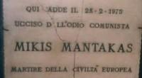 Il 28 febbraio 1975, via Ottaviano, Roma: un plotone di fuoco si presentòdavanti alla sede del Msi Prati; i difensori della sezione usciti per fronteggiarli, […]