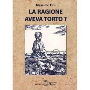 In memoria di Massimo Fini (da vivo...) La-ragione-aveva-torto