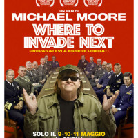 Pillole cinematografiche | Where to Invade Next. Al cinema solo dal 9 all' 11 Maggio!
