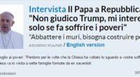 (a cura della redazione di At.com) Su Repubblica.it appare questo box dedicato ad un'intervista al Sig. Bergoglio. Leggetelo bene. Ci sono quattro frasi legate alle […]