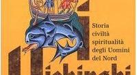Titolo completo: I Vichinghi. Storia, civiltà, spiritualità degli uomini del Nord Autore: Bernard Marillier Anno: 2005 Pagine: 224 Acquista QUI la tua copia!  ****** […]