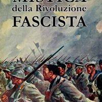 Mistica della Rivoluzione Fascista | Sugli scaffali la nuova edizione a cura di CinabroEdizioni