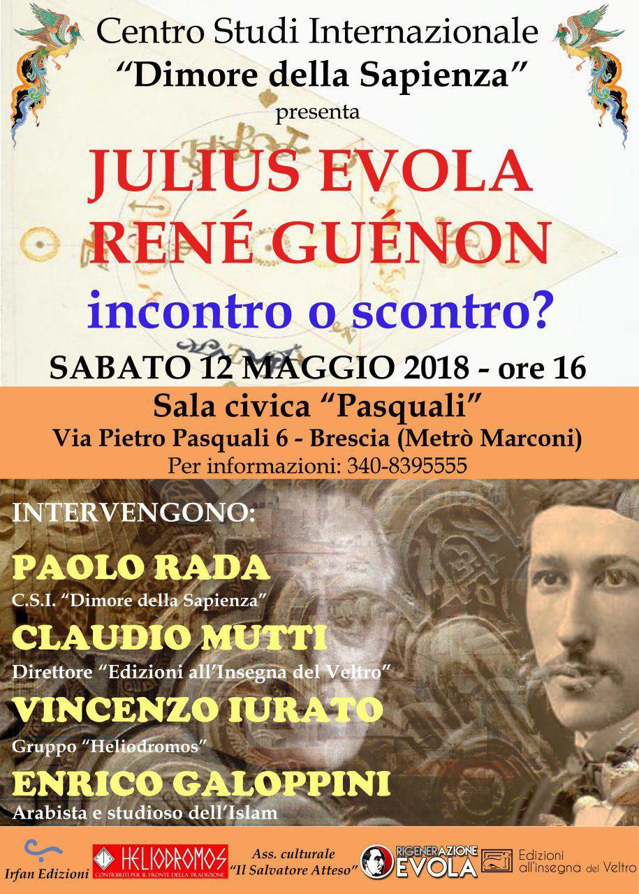 Julius Evola René Guenon, incontro o scontro?
