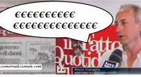 Quel giornaletto de Il Fatto Quotidiano che ospita, insieme ad altri quotidiani italiani, articoli infamanti e (quasi tutte) firme poco attendibili, svela la sua vera […]