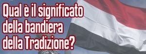 La bandiera della Tradizione